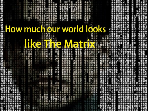 Matrix - real or not