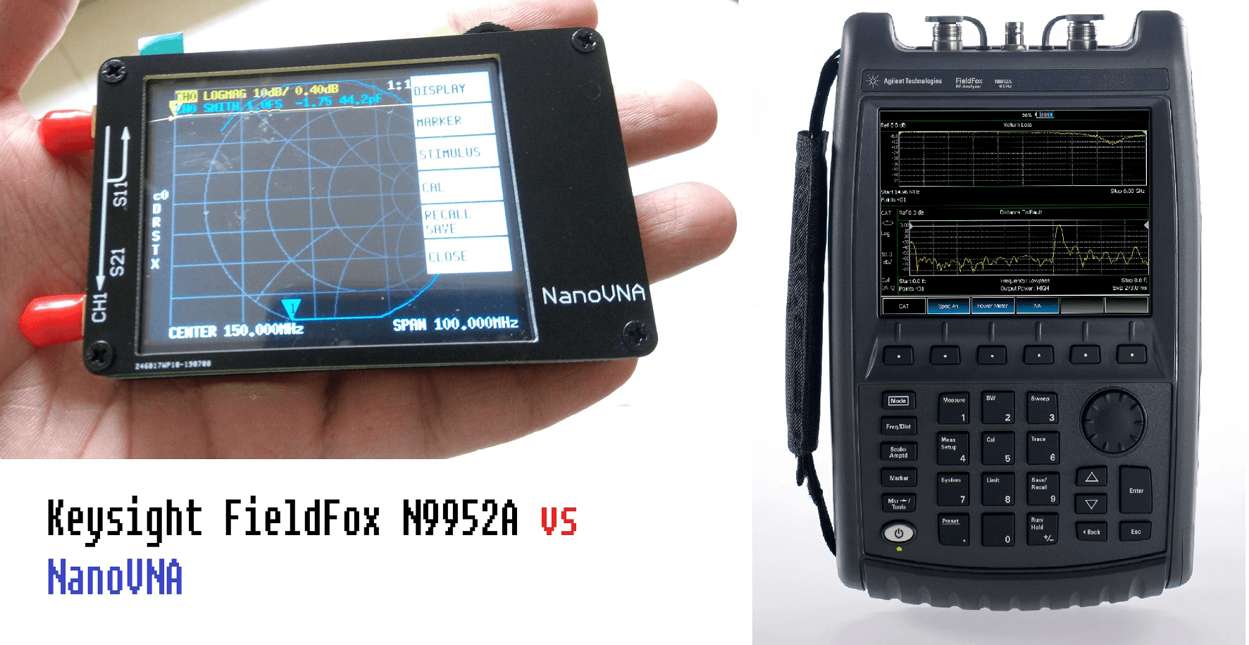 nanovna vs keysight fieldfox vna